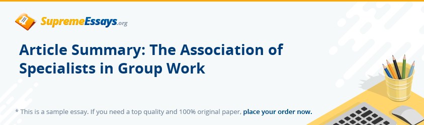 Article Summary: The Association of Specialists in Group Work