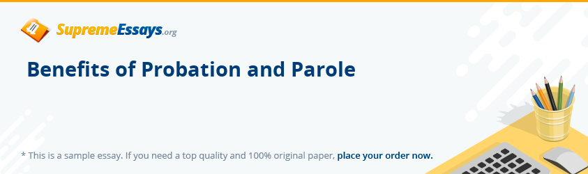 Benefits of Probation and Parole