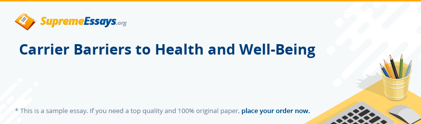 Carrier Barriers to Health and Well-Being