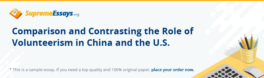 Comparison and Contrasting the Role of Volunteerism in China and the U.S.