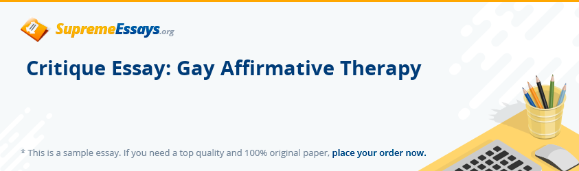 Critique Essay: Gay Affirmative Therapy