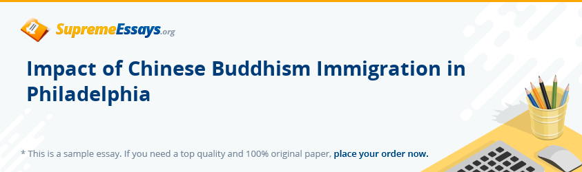 Impact of Chinese Buddhism Immigration in Philadelphia