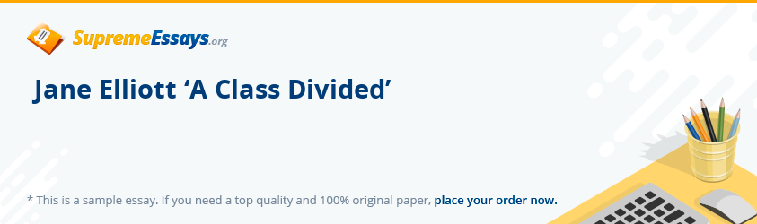 jane elliott a class divided essay