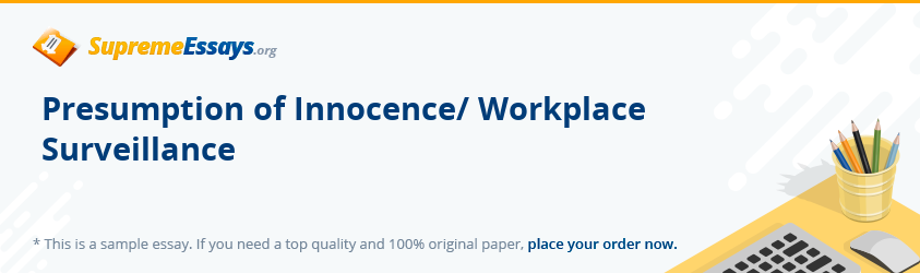 Presumption of Innocence/ Workplace Surveillance