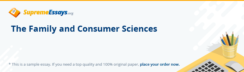 The Family and Consumer Sciences