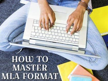 How to Master MLA Format?